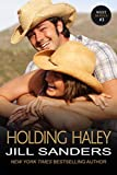 Holding Haley (The West Series, Book 3)