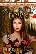All Fall Down (Tales of the Latter Kingdoms)