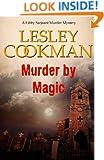 Murder by Magic - A Libby Sarjeant Murder Mystery #10