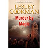 Murder by Magic (Libby Sarjeant Murder Mystery Series)by Lesley Cookman
