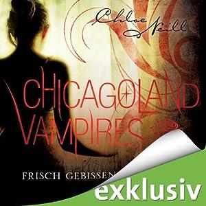 Frisch gebissen (Chicagoland Vampires 1) | [Chloe Neill]