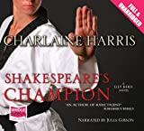 Charlaine Harris Shakespeare's Champion (Unabridged Audiobook)