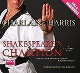 Charlaine Harris Shakespeare's Champion (Unabridged Audiobook)