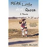 Mean Little deaf Queer: A Memoir ~ Terry Galloway