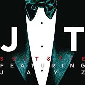 Suit & Tie featuring JAY Z (Radio Edit)