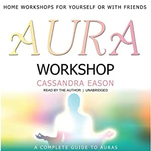 Aura Workshop | [Cassandra Eason]