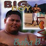 Big Boy In Love - Baba B.