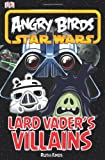 Dk Angry Birds Star Wars Vader's Villains (Angry Birds Star Wars Reader)