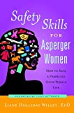 Safety Skills for Asperger Women: How to Save a Perfectly Good Female Life