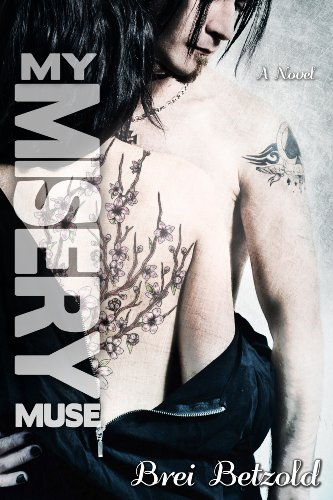 My Misery Muse by Brei Betzold