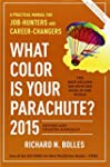 What Color is Your Parachute 2015: A...