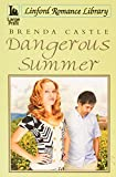 img - for Dangerous Summer (Linford Romance Library) book / textbook / text book