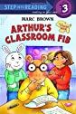 Arthur's Classroom Fib (Step into Reading)