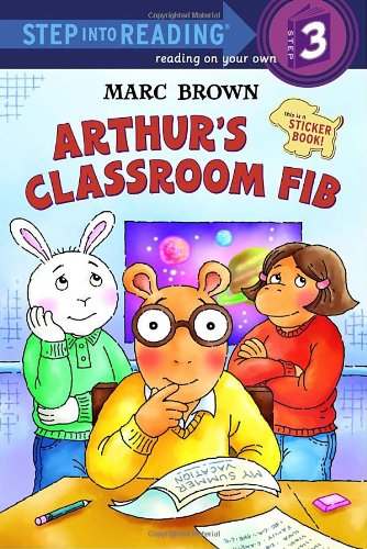 Arthur's Classroom Fib [With Stickers] (Step Into Reading. Step 3)