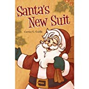 Santa's New Suit | [Carolee G. Griffin]