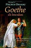 Image de Goethe als Intendant: Theaterleidenschaften im klassischen Weimar