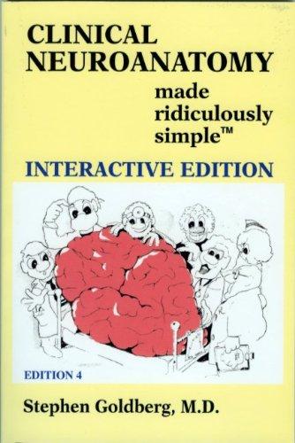 clinical neuroanatomy made ridiculously simple stephen goldberg pdf