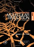 img - for Understanding Molecular Simulation, Second Edition: From Algorithms to Applications (Computational Science) 2nd edition by Frenkel, Daan, Smit, Berend (2001) Hardcover book / textbook / text book