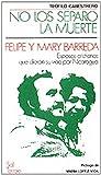 img - for NO LOS SEPARO LA MUERTE book / textbook / text book