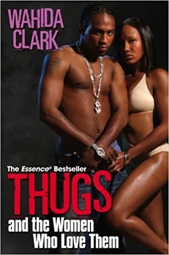 01 Thugs and the Women Who Love Them - Wahida Clark