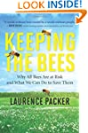 Keeping the Bees: Why All Bees Are at...