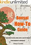 Ultimate Bonsai How To Guide - 2012 E...