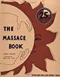 The Massage Book: 25th Anniversary Edition (067977789X) by George Downing