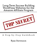 Long-Term Success Building WordPress Websites for the Amazon Affiliate Program