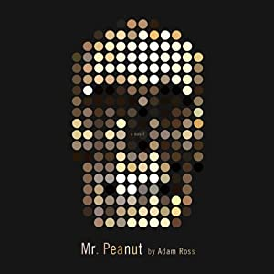 Mr. Peanut | [Adam Ross]