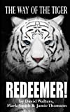 img - for Redeemer: The Way of the Tiger 7 (Volume 7) book / textbook / text book