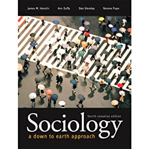 VangoNotes for Sociology: A Down-to-Earth Approach, Canadian 4/e | [James Henslin, Dan Glenday, Ann Duffy, Norene Pupo]