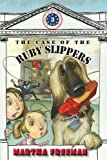 The Case of the Ruby Slippers (A First Kids Mystery)