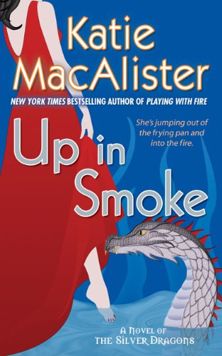 Image of Up in Smoke (Silver Dragons, Book 2)