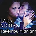Taken by Midnight: The Midnight Breed, Book 8 (       UNABRIDGED) by Lara Adrian Narrated by Hillary Huber