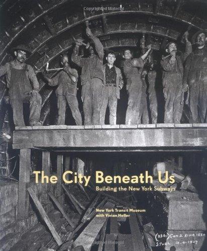 The City Beneath Us: Building the New York Subway