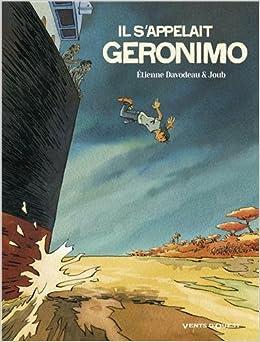 Il s'appelait Geronimo - one shot