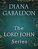 The Lord John Series 4-Book Bundle: Lord John and the Private Matter, Lord John and the Hand of Devils, Lord John and the Brotherhood of the Blade, The Scottish Prisoner