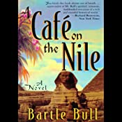 A Cafe on the Nile: Anton Rider Trilogy, Book Two | [Bartle Bull]