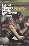 I Just Wasn't Made for These Times: The Making of Pet Sounds