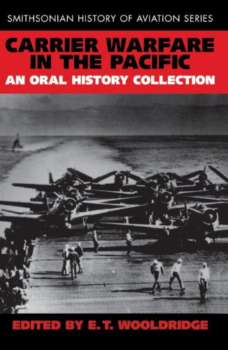 Carrier Warfare in the Pacific: An Oral History Collection (Smithsonian History of Aviation) PDF