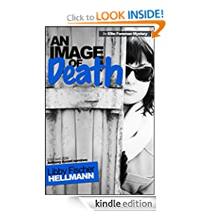 AN IMAGE OF DEATH (The Ellie Foreman Suspense Mysteries)