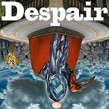 Despair by Omar Rodriguez-Lopez (2009-07-02)