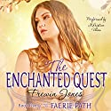 The Enchanted Quest: The Faerie Path, Book 5 Audiobook by Frewin Jones Narrated by Khristine Hvam