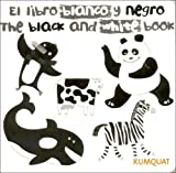 img - for Libro Blanco y Negro, El - The Black and White Bbok (Spanish Edition) by Alejandra Longo (2005-07-01) book / textbook / text book