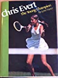 Chris Evert, the young champion (0399205489) by Haney, Lynn