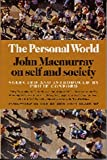 img - for The Personal World: John Macmurray on Self and Society by Philip Conford (1997-10-02) book / textbook / text book
