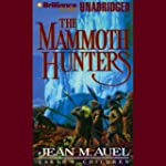 The Mammoth Hunters: Earth's Children...