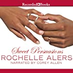 Sweet Persuasions | Rochelle Alers