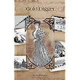 Gold Digger: A Klondike Mysteryby Vicki Delany