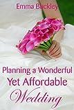 Planning a Wonderful Yet Affordable Wedding